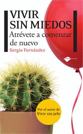Portada de Vivir sin Miedos, de Sergio Fernández
