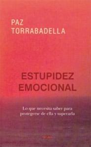 Portada de Estupidez emocional, de Paz Torrabadella
