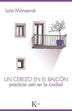 """Portada de """"Un cerezo en el balcón. Practicar zen en la ciudad"""""""