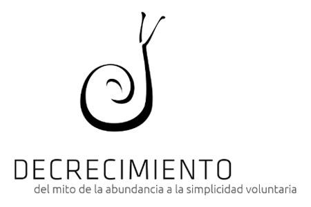 Decrecimiento: del Mito de la Abundancia a la Simplicidad Voluntaria
