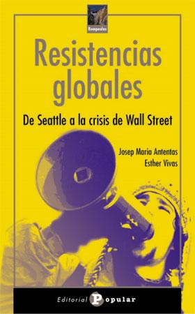 Portada de Resistencias Globales, de Josep Maria Antentas y Esther Vivas