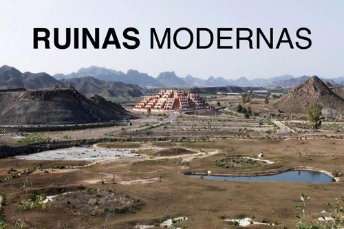 Imágenes de las ruinas modernas. Enormes construcciones en medio de la nada.